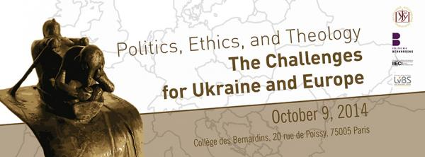 "Paris conference: ""Politics, Ethics, and Theology - Challenges for Ukraine and Europe"""